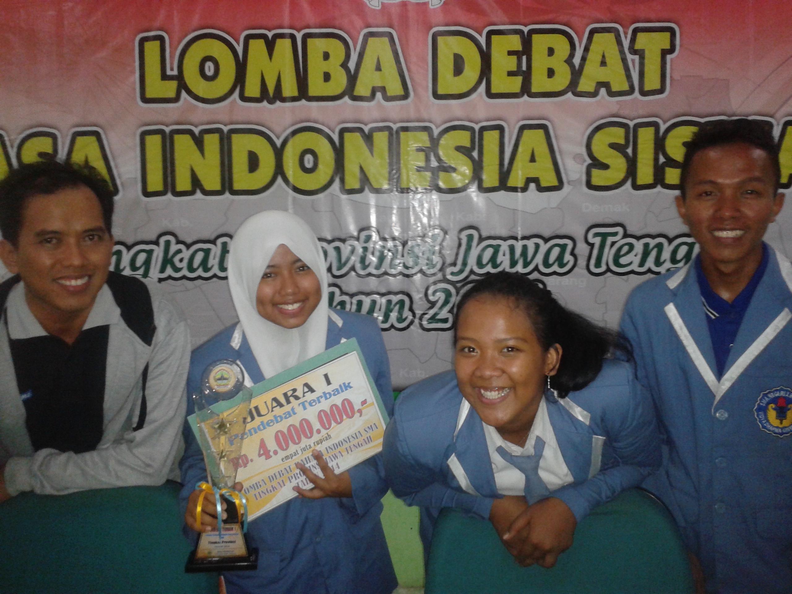 Juara 1 Debat bahasa Indonesia  Tingkat Provinsi